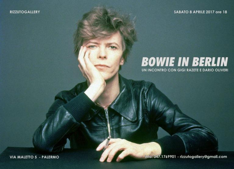 Bowie in Berlin – Un incontro con Gigi Razete e Dario Oliveri