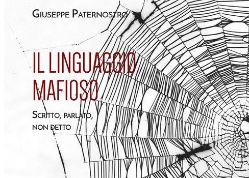 Libri: come il linguaggio mafioso si adatta ai tempi