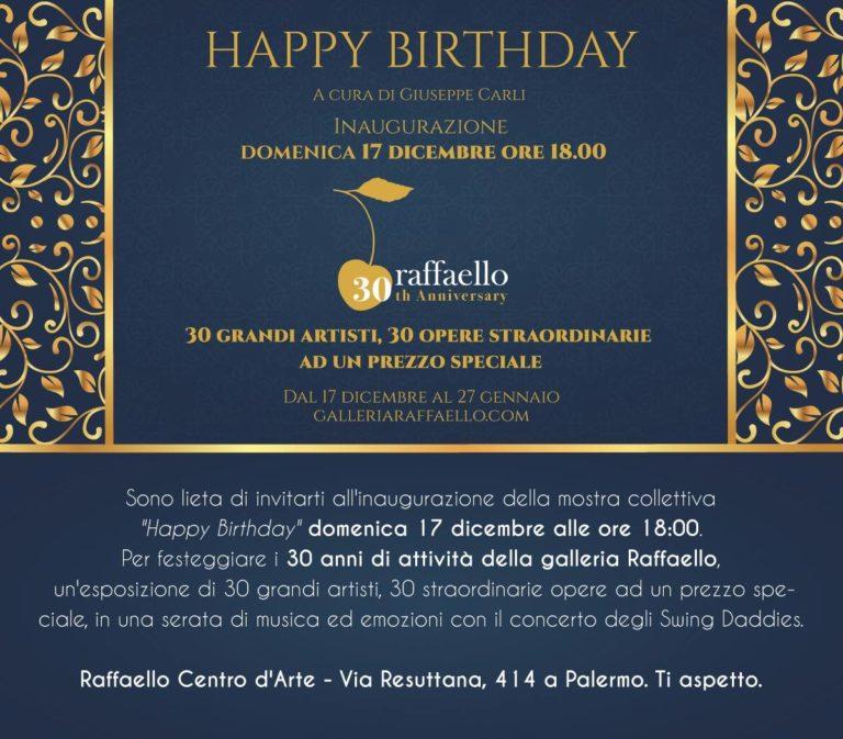 """Arte: """"Happy Birthday"""" per il centro d'arte Raffaello, 30 anni di attività, 30 artisti, 30 opere eccezionali"""