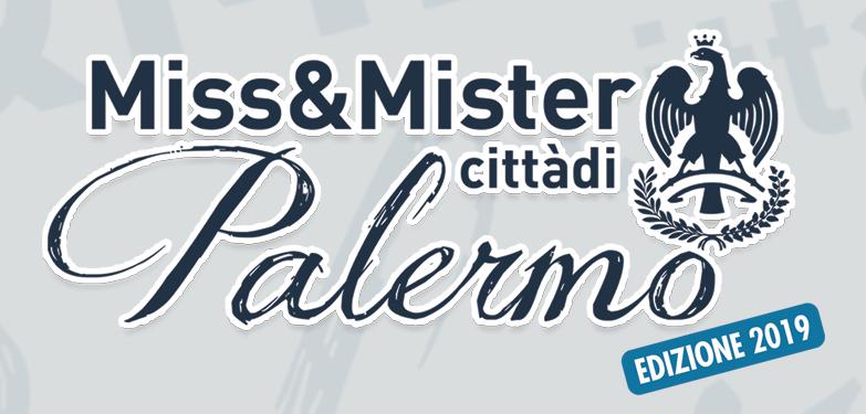 Finale di Miss & Mister Città di Palermo 2019 Sabato 31 agosto presso Villa Filippina (Pa)