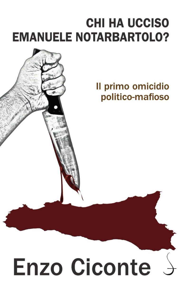 """Enzo Ciconte presenta il suo nuovo libro  """"Chi ha ucciso Emanuele Notarbartolo?"""""""