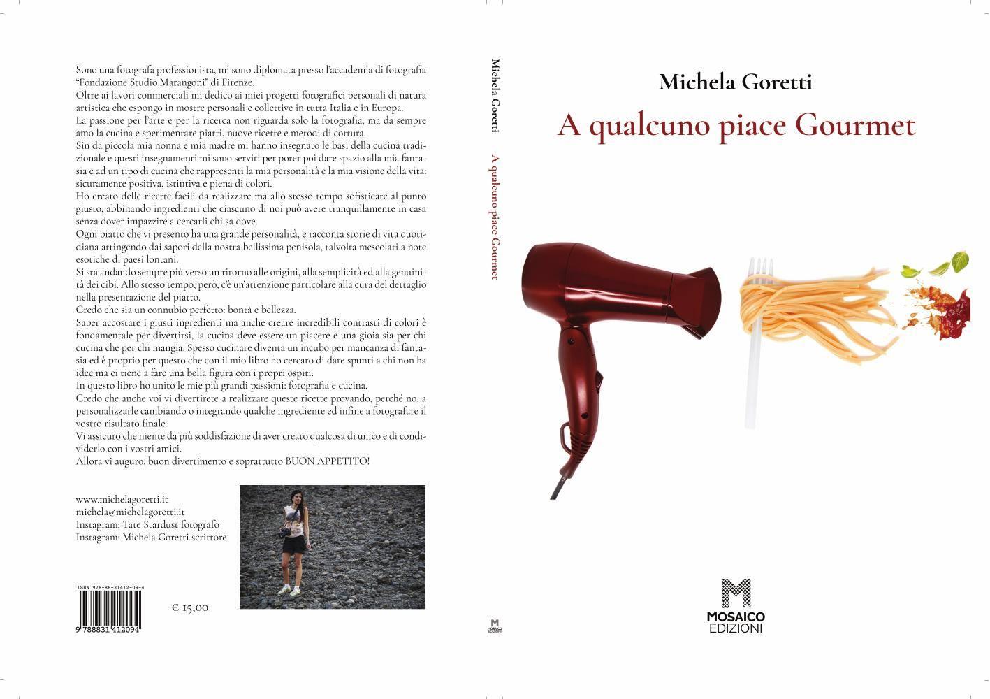 """""""A qualcuno piace Gourmet"""", il libro di Michela Goretti (Mosaico Edizioni)"""